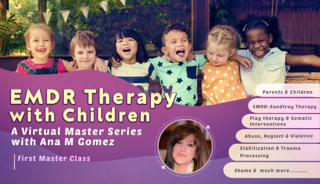 Master Class #1 – In-Person/Online Stabilization & EMDR Preparation Strategies with Children